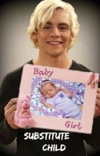 Substitute Child (Ross Lynch) by Writing_Babe