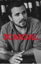 Scandal [HOT]. by aslanitalaguapita