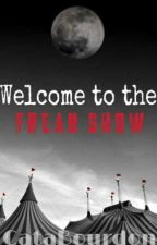 Welcome to the Freak Show by CataBourdon