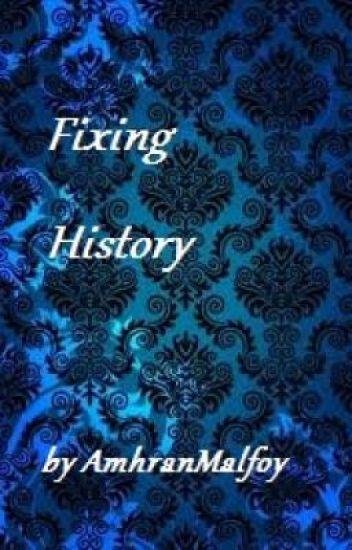 Fixing History
