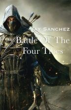 Battle of the Four Tribes (Book One) by jayjay13865