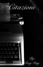 Citazioni by Grey-Day