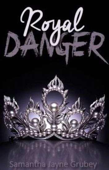 Royal Danger (Royals Series #2)