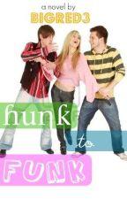 Hunk to Funk by BigRed3