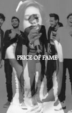 Price of Fame by i-loved-you-first