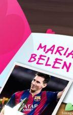 Lionel Messi & El Sueño De Una Chica by MariaBelen1030