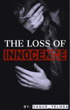 The Loss of Innocence by vague_yelhsa