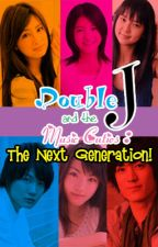Double J and the Music Cuties: The Next Generation! by pinkpandacutie