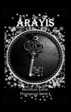 Phantasium Serisi 1- ARAYIŞ by NeslihanSahinn