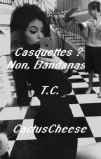 Casquettes ? Non, Bandanas . ( Taylor Caniff ) by Heemgosh