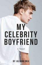 Celebrity Boyfriend||#wattys2016 by JollyAna