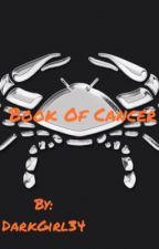 Book Of Cancer ♋️ by DarkGirl34