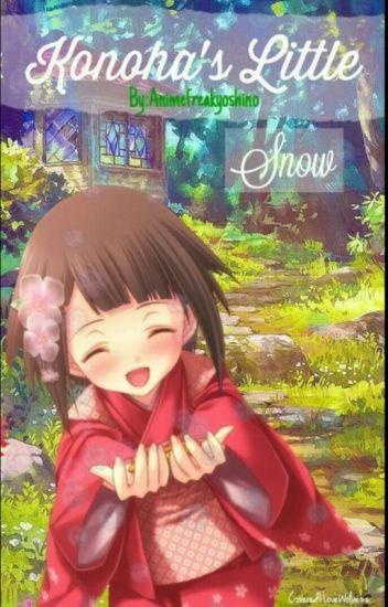 Konoha's Little Snow (Naruto Fanfiction)