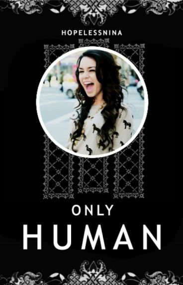 Only Human » styles ✓ [book one]