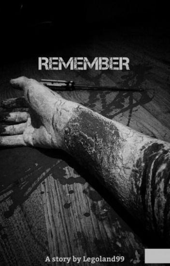 Remember (A Zombie Novel)