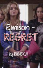 Emison | Regret by RAlNBXW