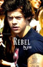 Rebel [h.s] - #Wattys2015 by rebeliousharry