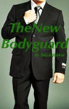 The New Bodyguard by BlissfulBaker