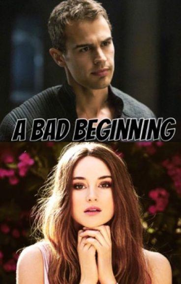 A Bad Beginning  (Divergent fan fiction)