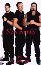 new family ( a wwe shield fanfiction) by brokenbirdie508