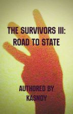 The Survivors III: Road To State by Kasnoy
