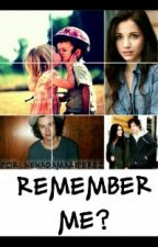 Remember Me? ||Terminada|| by NenaDamariPerez