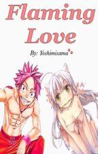 Flaming Love (Natsu x Reader) by yoshimisama