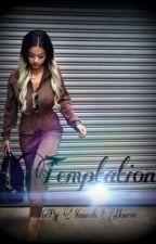 Temptation (Urban fiction)1 by yannahMonroe