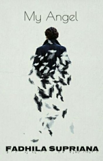 My Angel (Discontinued) - Fadhila - Wattpad