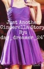 Just Another Cinderella Story by day_dreamer_247