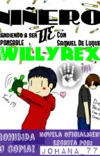Niñero De Willyrex [Wigetta] {Lemmon} {{Wattys2016}} by hey-Marin07