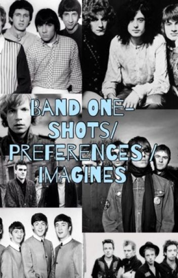 Band One-Shots, Preferences, and Imagines