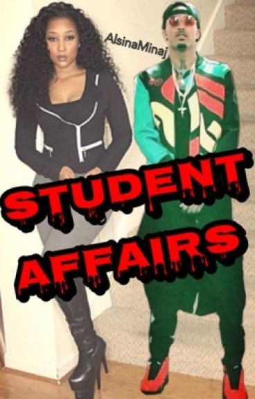 Student Affairs (August Alsina)