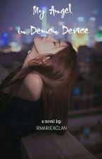 Angel in Demon Device by rmarieaclan
