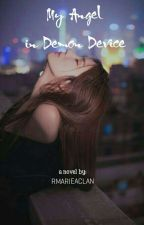 Angel: In Demon Device by rmarieaclan