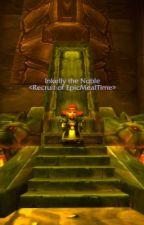My World of Warcraft Story by Rosadon
