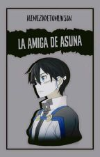 La amiga de Asuna (Kirito y Tú) by AleMezaDeTomlinson