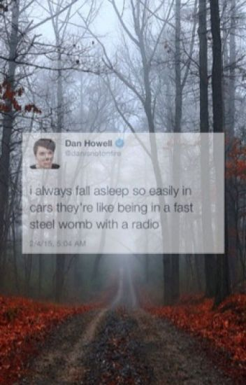 Dan Howell x Reader Imagines/One Shots
