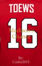Madison's Chance by Caitlin2015