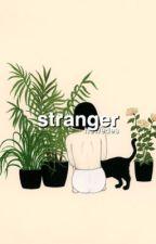 Stranger | ✓ by Iukaszpiszczek