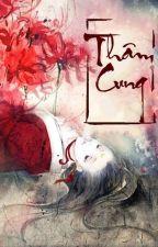 Thâm Cung  [ Fanfiction 12 chòm sao ] by ADamGSevanii