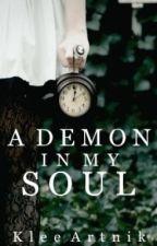 A Demon in my Soul by KleeArtnik