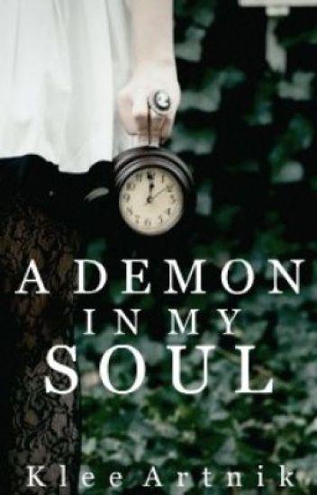 A Demon in my Soul