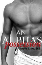 An Alphas Possession by svrayaa