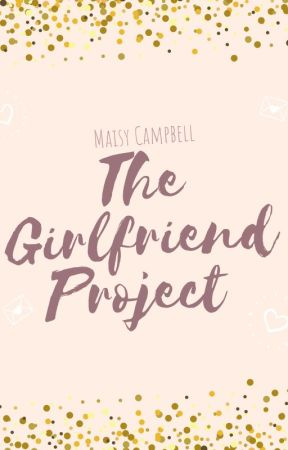 The Girlfriend Project by traveller_