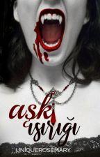 AŞKIN ISIRIĞI by UniqueDizzy