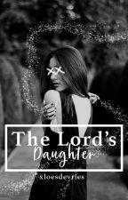 The Lord's daughter [HP Fanfiction Dutch] by xloesdevries