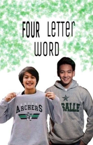Four Letter Word (Thomas Torres - Ara Galang Fanfiction)