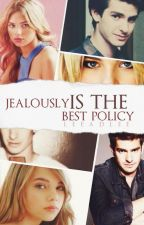 Jealousy Is The Best Policy by LeeADLee