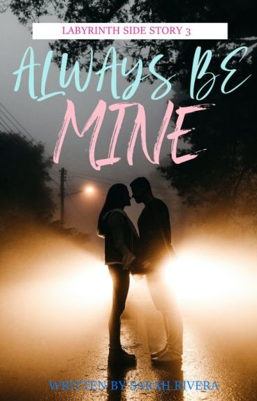 L.A SIDE STORY#2:ALWAYS BE MINE by asrah028